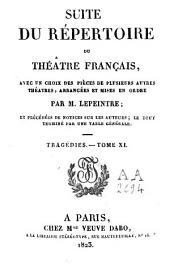 Suite du Répertoire du Théâtre Français: avec un choix des pièces de plusieurs autres théâtres, Volume11
