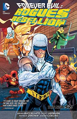 Forever Evil  Rogues Rebellion  The New 52