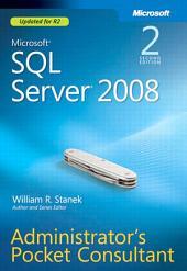 Microsoft SQL Server 2008 Administrator's Pocket Consultant: Edition 2
