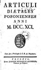 Articuli Diaetales Posonienses Anni M. DCC. XCI.