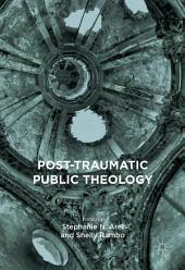 Post-Traumatic Public Theology