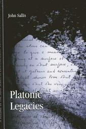 Platonic Legacies