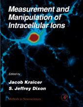 Measurement and Manipulation of Intracellular Ions