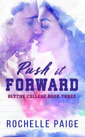 Summer Nights: Push It Forward & Hold Your Horses