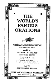 The World's Famous Orations: Volume 7