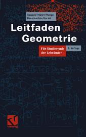 Leitfaden Geometrie: Für Studierende der Lehrämter, Ausgabe 3