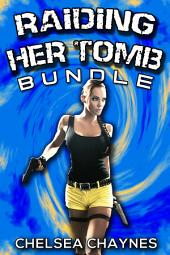 Raiding Her Tomb - Bundle (Sci-fi erotica / Action and Adventure Erotica)