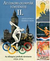 Az újkori olimpiák története 2. rész: 1920-1936