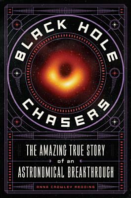 Black Hole Chasers
