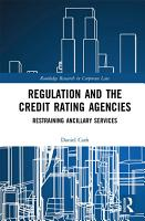 Regulation and the Credit Rating Agencies PDF