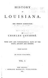 History of Louisiana: Volume 1