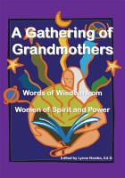 A Gathering of Grandmothers PDF