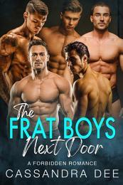 The Frat Boys Next Door