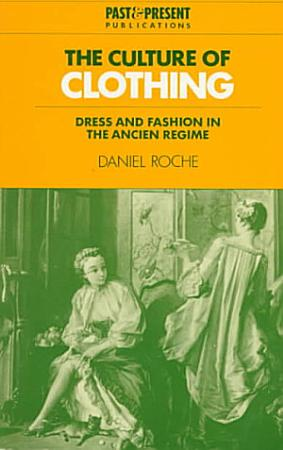 The Culture of Clothing PDF