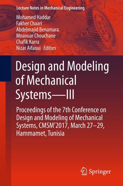 Design And Modeling Of Mechanical Systemsiii