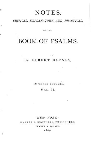 Notes  Critical  Explanatory  and Practical  on the Book of Psalms PDF