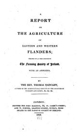 A report on the agriculture of Eastern and Western Flanders