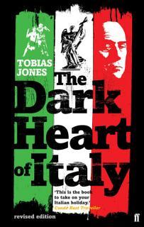 The Dark Heart of Italy Book