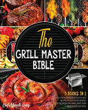 The Grill Master Bible [5 Books in 1]