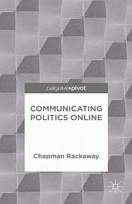 Communicating Politics Online PDF