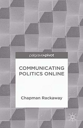 Communicating Politics Online PDF