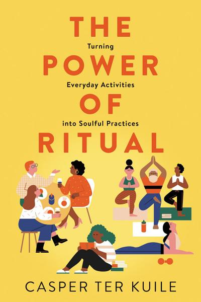 Download The Power of Ritual Book