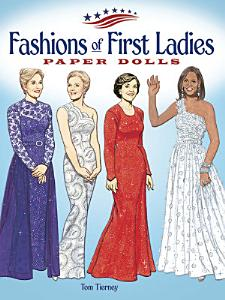 Fashions of First Ladies Paper Dolls Book