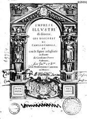 Imprese illustri di diversi, coi discorsi di Camillo Camilli et con le figure intagliate in Rame di Girolamo Porro