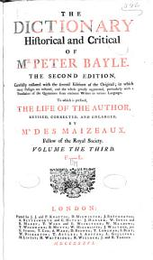 The dictionary historical and critical of Mr. Peter Bayle: Volume 3