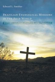 Brazilian Evangelical Missions in the Arab World PDF