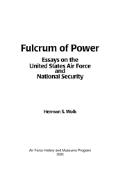Fulcrum of power : essays on the United States Air Force and national security