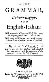 A New Grammar, Italian-English, and English-Italian, etc