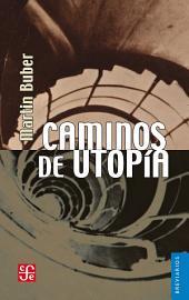 Caminos de utopía