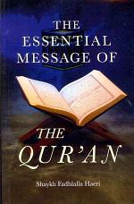 The Essential Message of the Qur'an