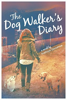 The Dog Walker s Diary