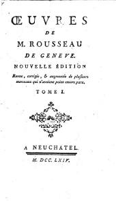 Oeuvres de M. Rousseau de Genève: Volume1