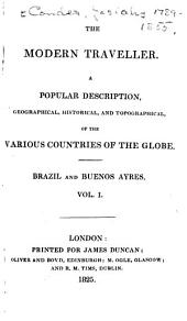 Brazil and Buenos Ayres: Volume 1