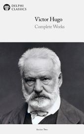 Delphi Complete Works of Victor Hugo (Illustrated)