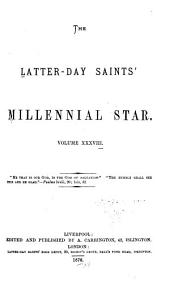 The Latter-Day Saints' Millennial Star: Volume 38