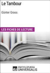 Le Tambour de Günter Grass: Les Fiches de lecture d'Universalis