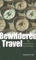 Bewildered Travel
