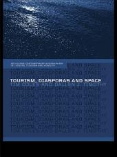 Tourism, Diasporas and Space