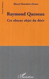 Raymond Queneau: Cet obscur objet du désir