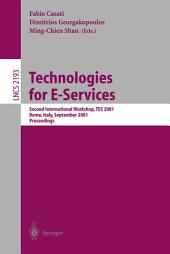Technologies for E-Services: Second International Workshop, TES 2001, Rome, Italy, September 14-15, 2001. Proceedings