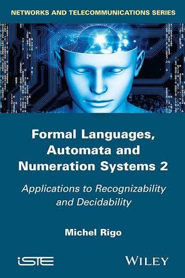 Formal Languages  Automata and Numeration Systems 2 PDF