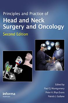 Principles and Practice of Head and Neck Surgery and Oncology  Second Edition PDF