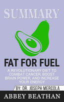 Summary of Fat for Fuel PDF