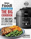 The Big Ninja Foodi Pressure Cooker Cookbook
