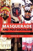 Masquerade and Postsocialism PDF