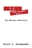 T. J. the Wonder Kid 2